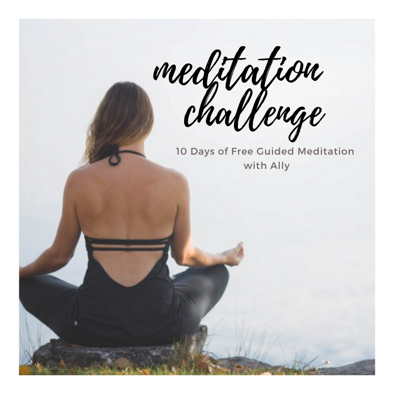 Meditation Challenge with Ally