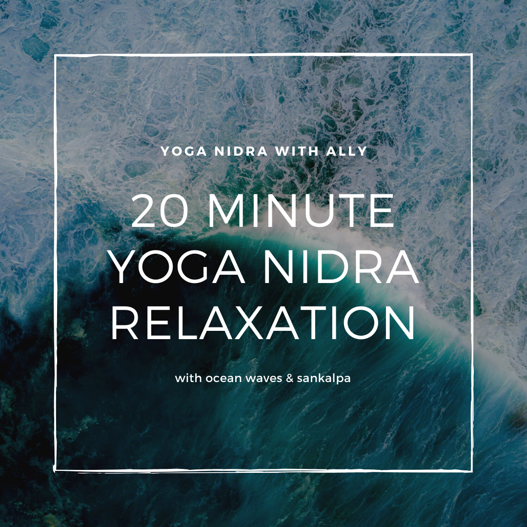 20 Minute yoga nidra relaxation with Ally Boothroyd